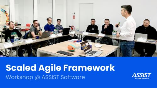 Scaled Agile Framework workshop at ASSIST Software